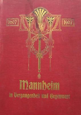 friedrich walter mannheim in vergangenheit und gegenwart band 1 2 1907 im antiquariat rostock. Black Bedroom Furniture Sets. Home Design Ideas